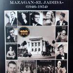 Parution de l'ouvrage « La belle époque du Théâtre Municipal de Mazagan / El Jadida (1946-1954)